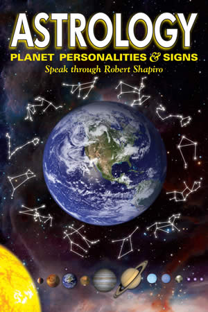 Astrology, Planets Personalities & Signs, by Robert Shapiro