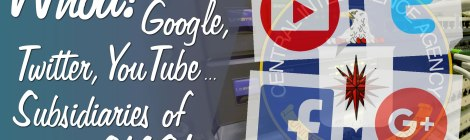 Whoa! Google, Twitter, YouTube … CIA Subsidiaries?!