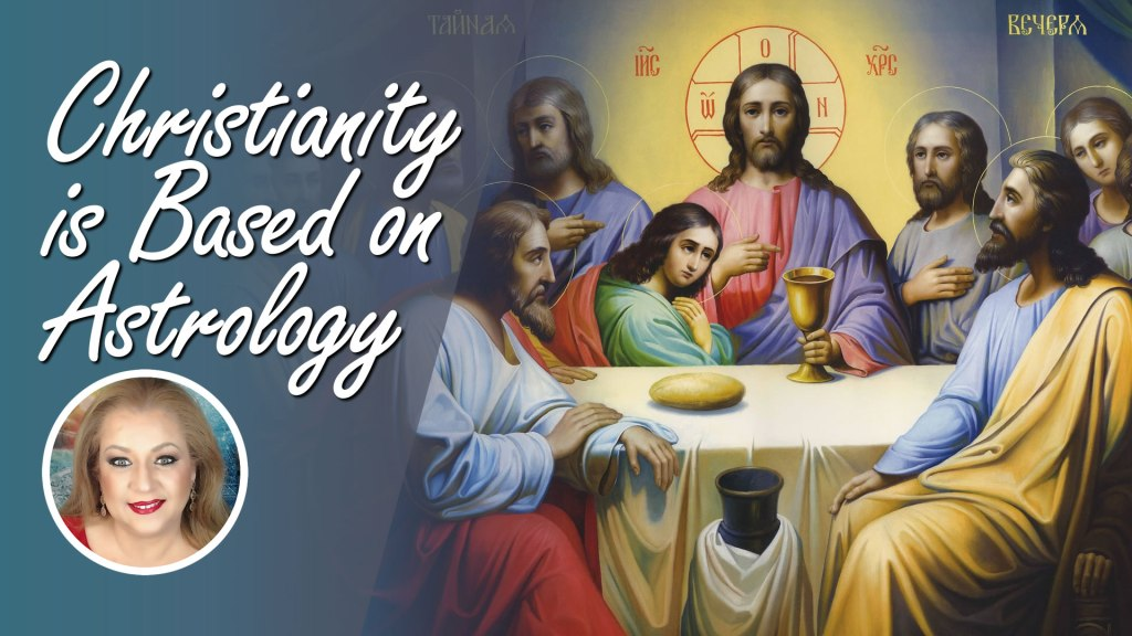 Christianity is Based on Astrology